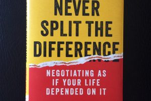 Never Split the Difference, a book on negotiation by Chris Voss